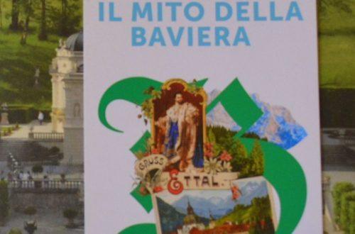 """""""Il Mito della Baviera"""", Mostra Bavarese del 2018"""